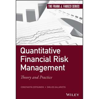 Quantitative financial risk management theory and practice
