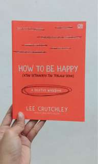 How to be happy - Lee Crutchley