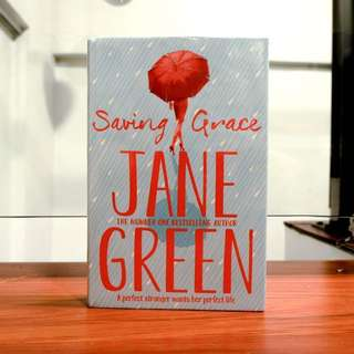 Saving Grace by Jane Green (HB)