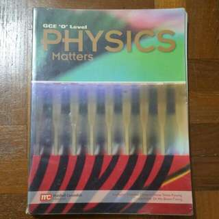 GCE 'O' Level Physics Matters by Charles Chew Chow Siew Foong