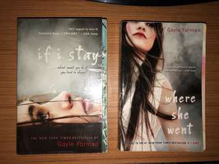 """If I Stay"" and ""Where She Went"" by Gayle Forman"