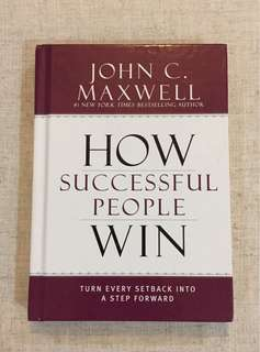 How Succesful People Win - John C. Maxwell