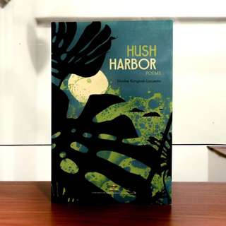 Hush Harbor by Mookie Katigbak-Lacuesta