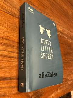 Dirty little secret by aliazalea