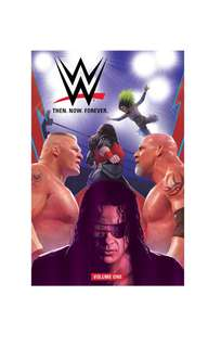 PO: WWE: Then. Now. Forever. Vol. 1
