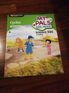 Foundation Primary 5 & 6 Science Textbook My Pals Are Here! Cycles