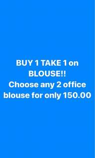 Buy 1 take 1 on office blouse!!
