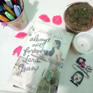 Always and Forever Lara Jean -by Jenny Han