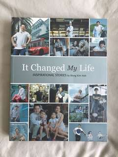 It Changed My Life : Inspirational Stories by Wong Kim Hoh