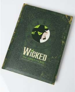 Wicked the Musical: The Grimmerie