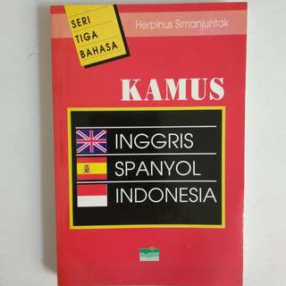 Buku Kamus Seri Tiga Bahasa - Inggris Spanyol Indonesia