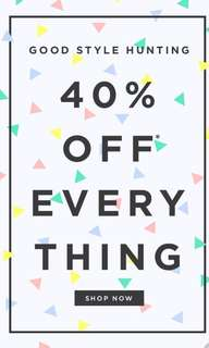40% off SALE on everything.