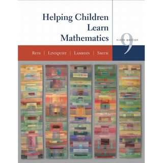 Helping Children Learn Mathematics 9th Ninth Edition by Robert Reys, Mary M. Lindquist, Diana V. Lambdin, Nancy L. Smith - Wiley