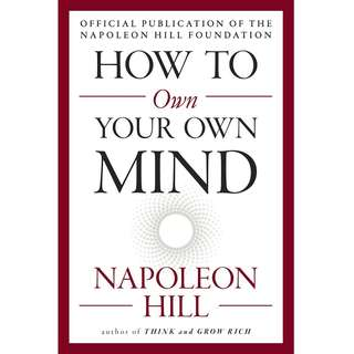How to Own Your Own Mind by Napoleon Hill - EBOOK
