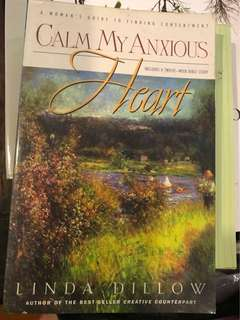 Calm my anxious heart (Christian)