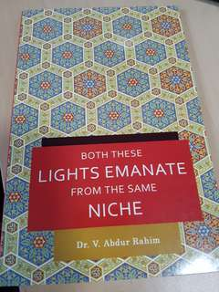 Both these Lights Emanate From The Same Niche by Dr V Abdur Rahim
