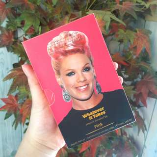 AUTHENTIC! Whatever It Takes by PINK