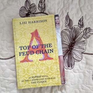 Top of the Feud Chain (An Alphas Novel) by Lisi Harrison