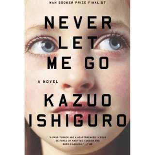 Never Let Me Go by Kazuo Isiguro