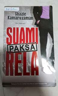 Malay Novel - Suami Paksa Rela
