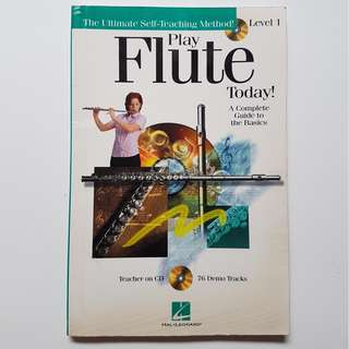 PLAY FLUTE TODAY -  LEVEL 1  (WITH 76 DEMO TRACKS CD)