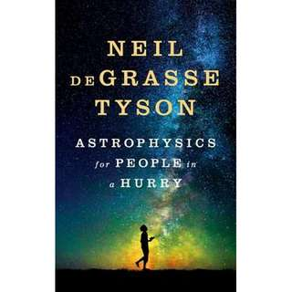 Astrophysics for People in a Hurry [Hardcover]
