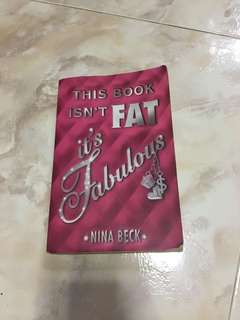 This Book Isn't Fat It's Fabulous