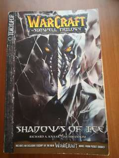 WarCraft - The Sunwell Trilogy - Shadows of Ice (Warcraft: Blizzard Manga)