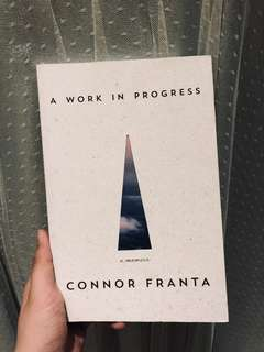 CONNOR FRANTA A WORK IN PROGRESS