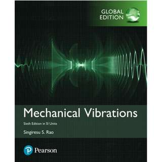 Mechanical Vibrations Sixth Edition in SI Units Global Edition