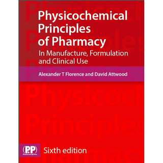 Physicochemical Principles of Pharmacy In Manufacture Formulation and Clinical Use