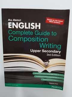 English Complete Guide to Composition Writing Upper Secondary