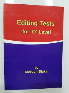 Editing Tests for O Levels by Mrrvyn Blake