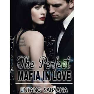 Ebook The Perfect Mafia in Love - Lintang Safriana
