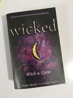 Wicked By Nancy Holder & Debbie Viguie