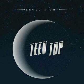 TEEN TOP - SEOUL NIGHT