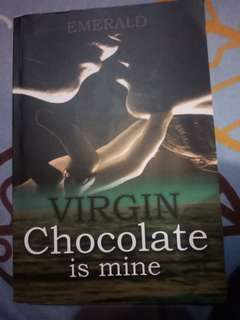 Virgin Chocolate is Mine - Emerald