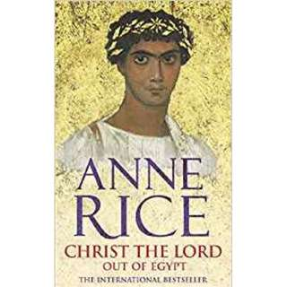 Giveaway/Book exchange: Christ The Lord: Out of Egypt by Anne Rice