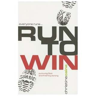 Giveaway/Book exchange: Run to Win!: Pursuing God and Finishing Strong by Christine Caine