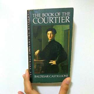 FREE POST: The Book of the Courtier by Baldesar Castiglione