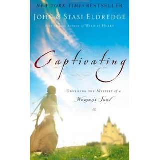 #Blessing: Captivating: Unveiling the Mystery of a Woman's Soul by John Eldredge,  Stasi Eldredge