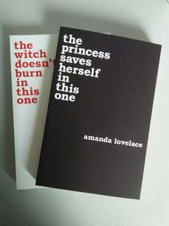 BN Amanda Lovelace | The princess saves herself in this one & The witch burns in this one
