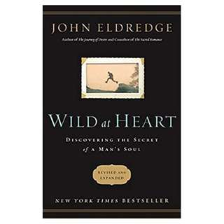 Giveaway/Book exchange: Wild at Heart Revised and Updated: Discovering the Secret of a Man's Soul by John Eldredge