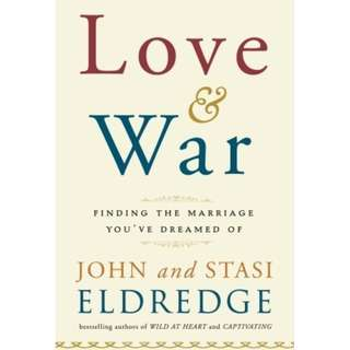 Giveaway/Book exchange: Love and War: Finding the Marriage You've Dreamed of by John Eldredge,  Stasi Eldredge