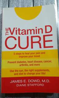 [HEALTH BOOK] The Vitamin D Cure by James E. Dowd and Diane Stafford
