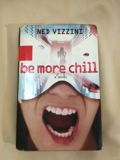(Hardbound) Be More Chill by Ned Vizzini