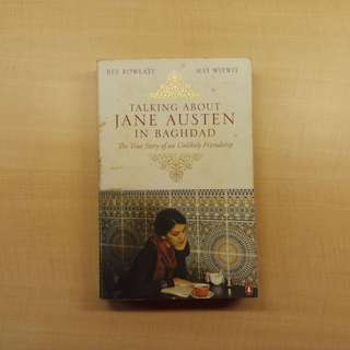 Talking About Jane Austen in Baghdad by Bee Rowlatt and May Witwit