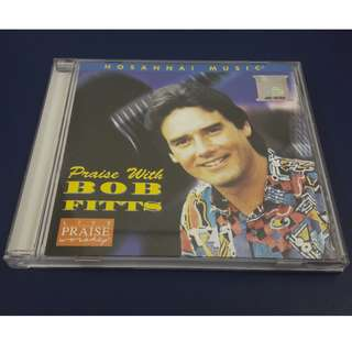 CD - Bob Fitts: Praise with Bob Fitts (Autographed)