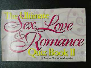 [Repriced] The Ultimate Sex, Love & Romance Quiz Book II by Marnie Winston-Macauley