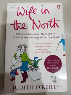 (New)Wife in the North by Judith o'Reilly